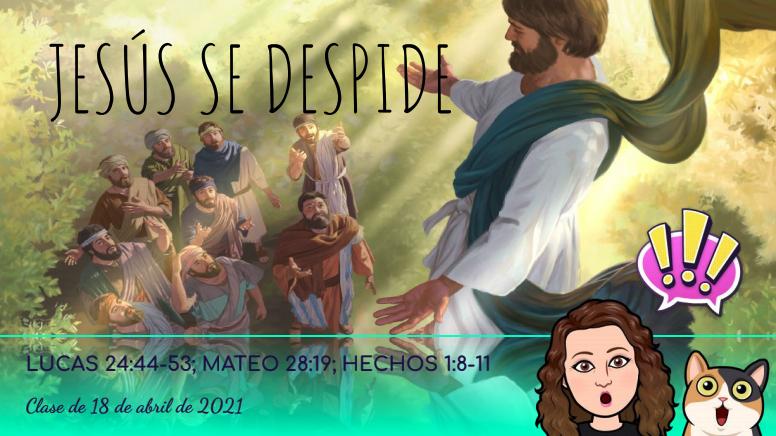 Jesús se despide