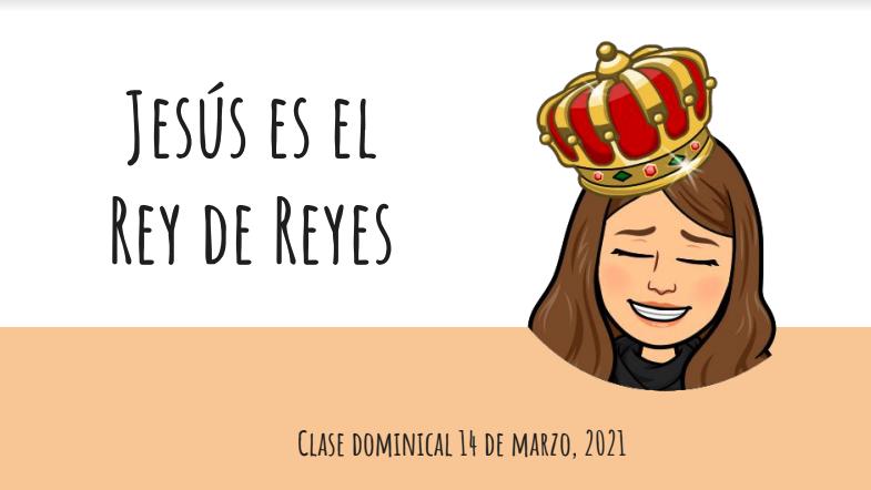 Jesús es el rey de reyes
