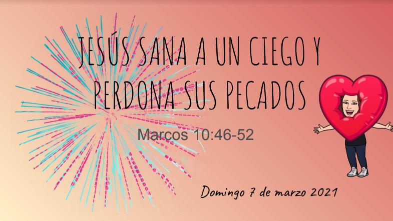 jesús sana a un ciego y perdona sus pecados