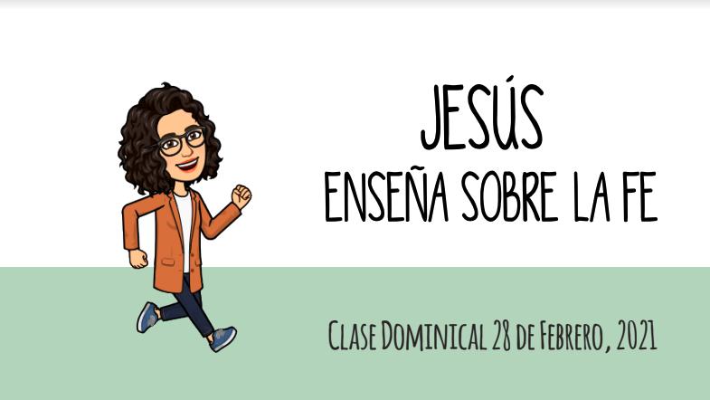 Jesús enseña sobre la fe